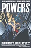 Powers, Vol. 11: Secret Identity (v. 11)