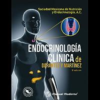 Endocrinología clínica de Dorantes y Martínez (English Edition)