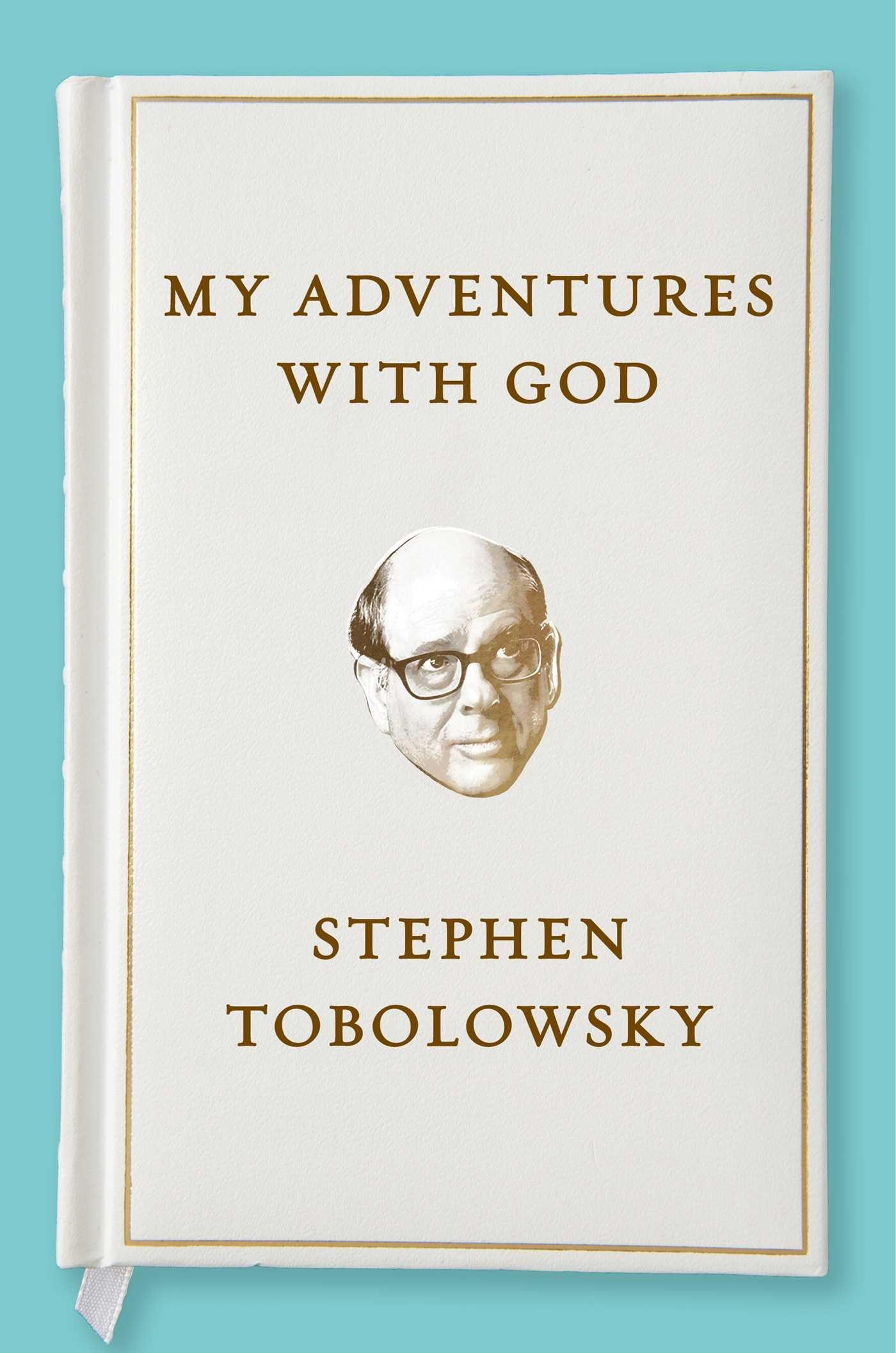 My Adventures God Stephen Tobolowsky product image