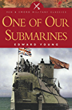One of Our Submarines (Pen and Sword Military Classics)