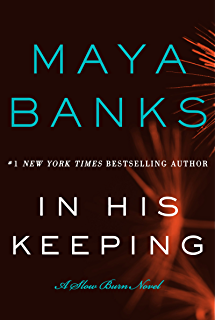 In His Keeping: A Slow Burn Novel (Slow Burn Novels Book 2)