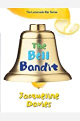 The Bell Bandit (The Lemonade War Series Book 3) Kindle Edition