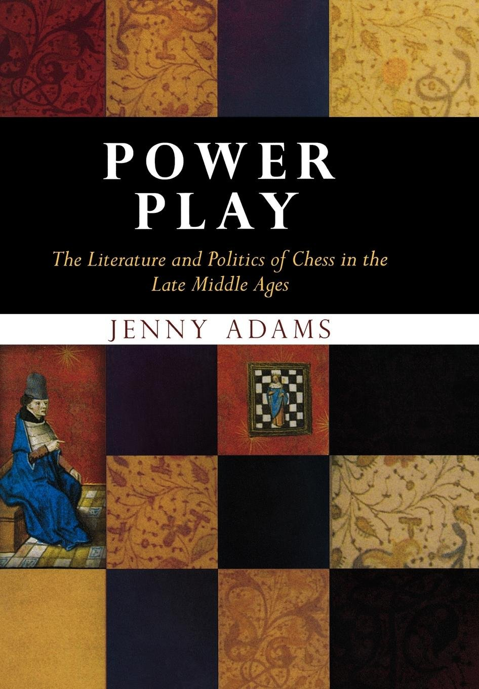 Download Power Play: The Literature and Politics of Chess in the Late Middle Ages (The Middle Ages Series) ebook