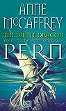 The White Dragon (Dragonriders of Pern Book 3)