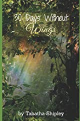 30 Days Without Wings Paperback