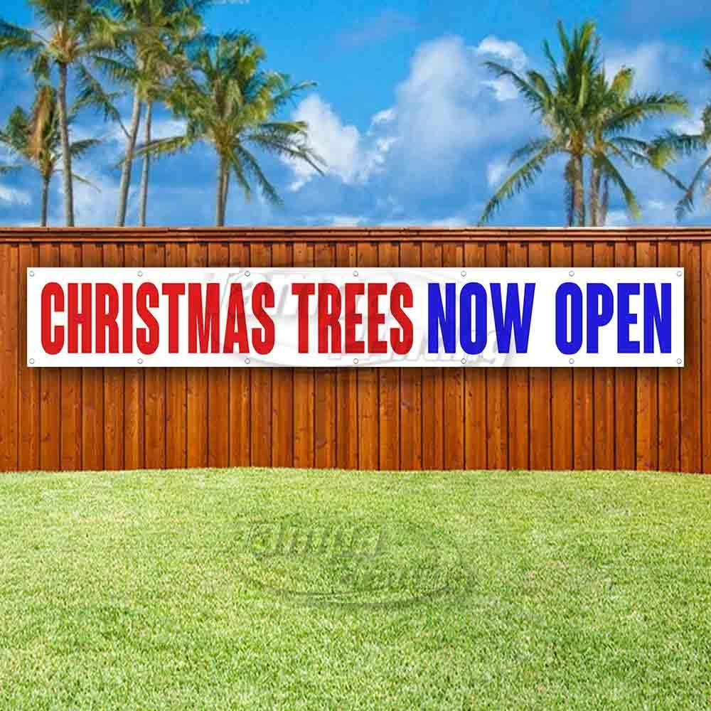 Flag, New Many Sizes Available Store Advertising Christmas Trees Now Open Extra Large 13 oz Heavy Duty Vinyl Banner Sign with Metal Grommets