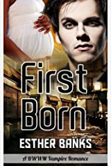 First Born (Interracial Vampire Romance BWWM Paranormal Book 1) Kindle Edition