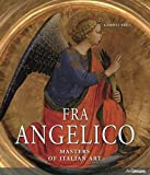 Fra Angelico: Guido Di Piero, Known as Fra Angelico ca. 1395-1455 (Masters of Italian Art)