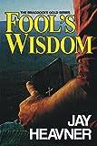 Fool's Wisdom