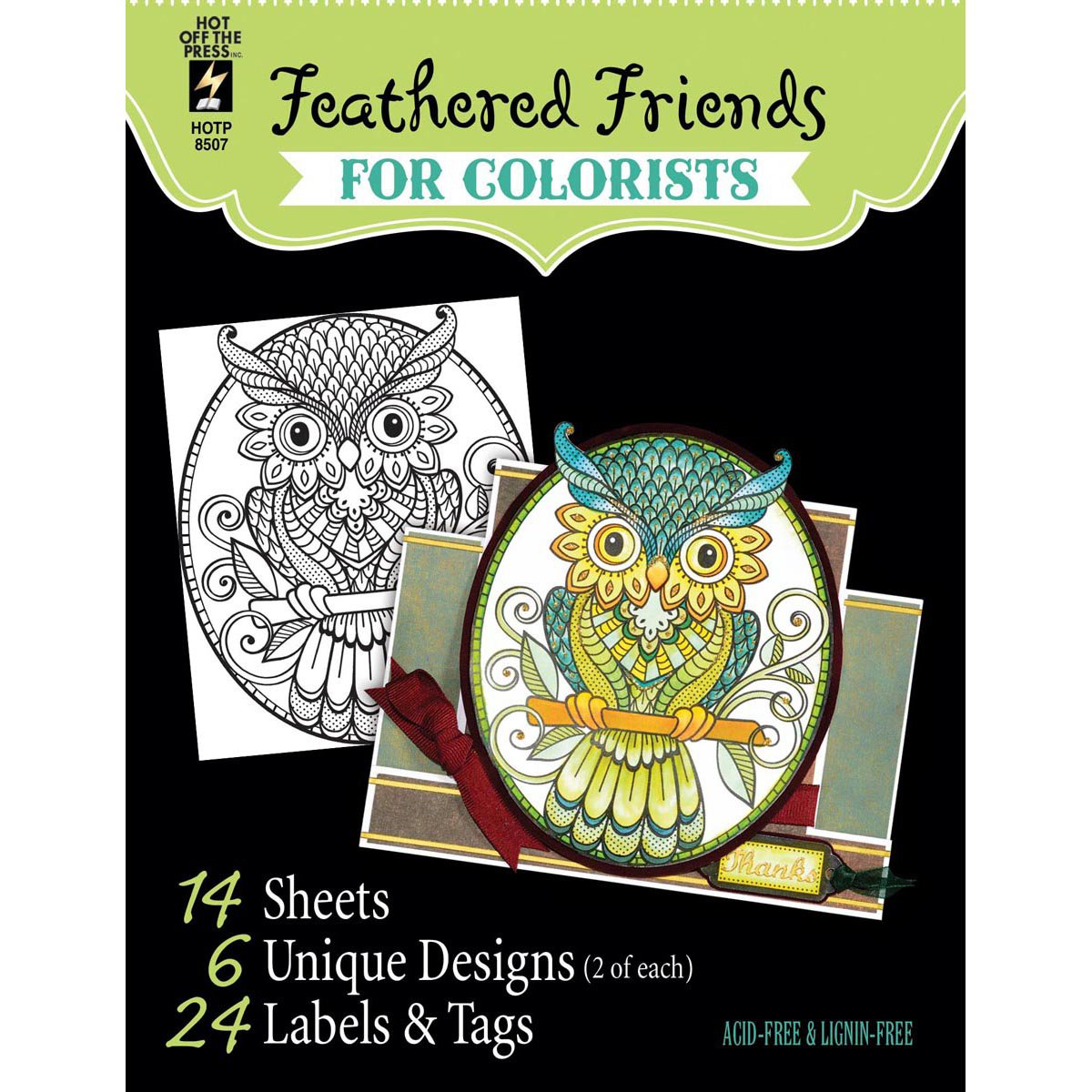 14 Black /& White Sheets of Heavy Card Hot Off the Press For Colorist Book Feathered Friends for Colorists