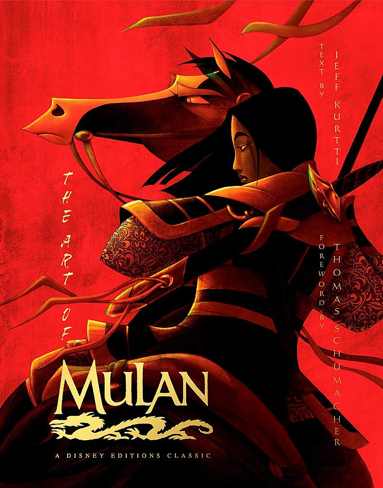 Amazon Com The Art Of Mulan A Disney Editions Classic Disney Editions Deluxe 9781368018739 Kurtti Jeff Schumacher Thomas Books