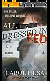 All Dressed In Red: A Suspense Thriller Novel