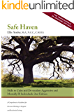 Safe Haven: Skills to Calm and De-escalate Aggressive and Mentally Ill Individuals (for Professionals in Inpatient Settings)