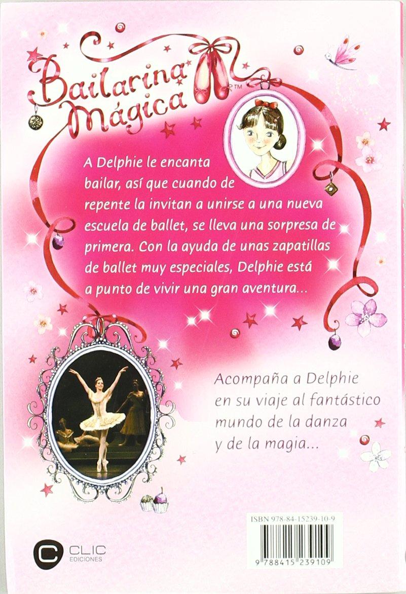 Delphie y las zapatillas mágicas: Darcey Bussell: 9788415239109: Amazon.com: Books