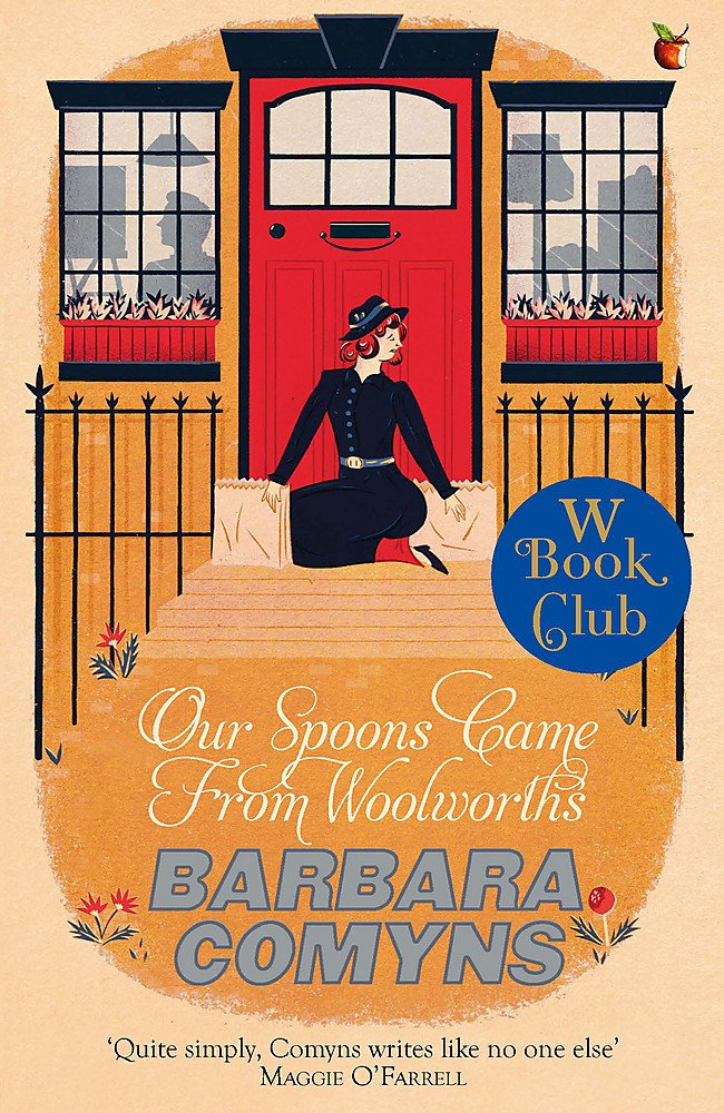 Read Online Our Spoons Came From Woolworths: A Virago Modern Classic (Virago Modern Classics) pdf