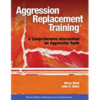 Aggression Replacement Training®: A Comprehensive Intervention for Aggressive Youth