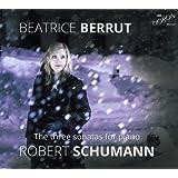 Schumann : les Trois Sonates pour Piano