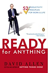 Ready for Anything: 52 Productivity Principles for Getting Things Done Kindle Edition