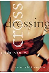 Crossdressing: Erotic Stories Kindle Edition