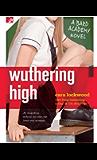 Wuthering High: A Bard Academy Novel (The Bard Academy Book 1)