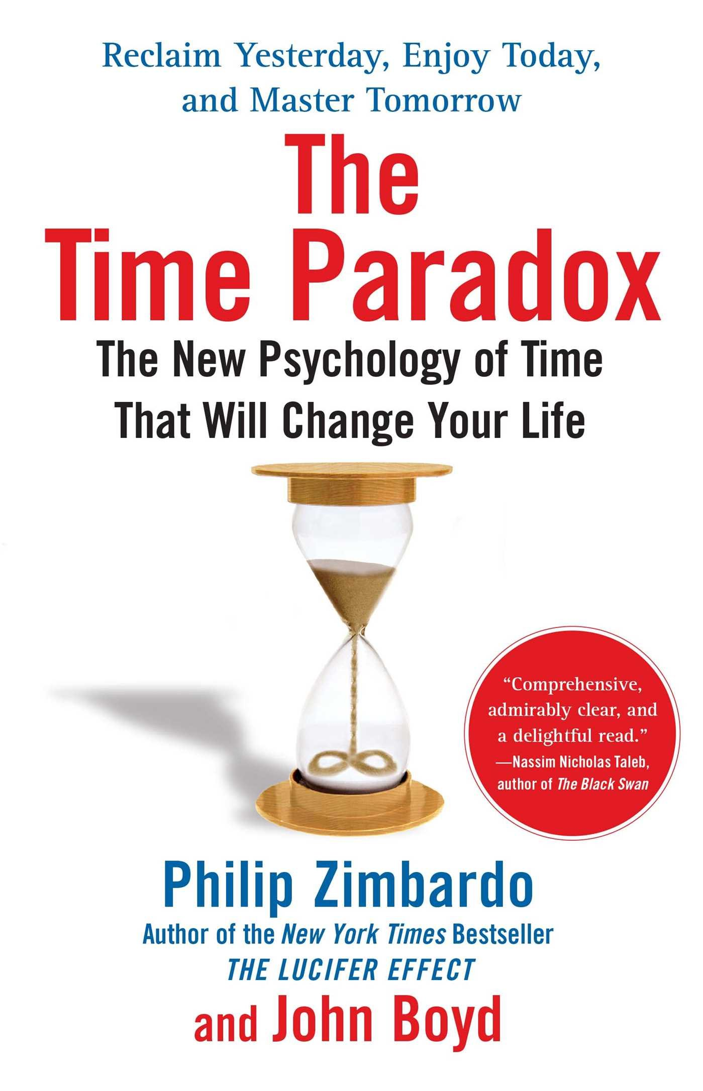 The Time Paradox The New Psychology Of Time That Will Change Your