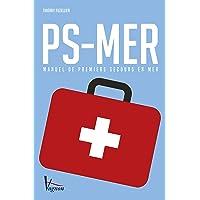 PS-Mer : Manuel de Premiers Secours en mer