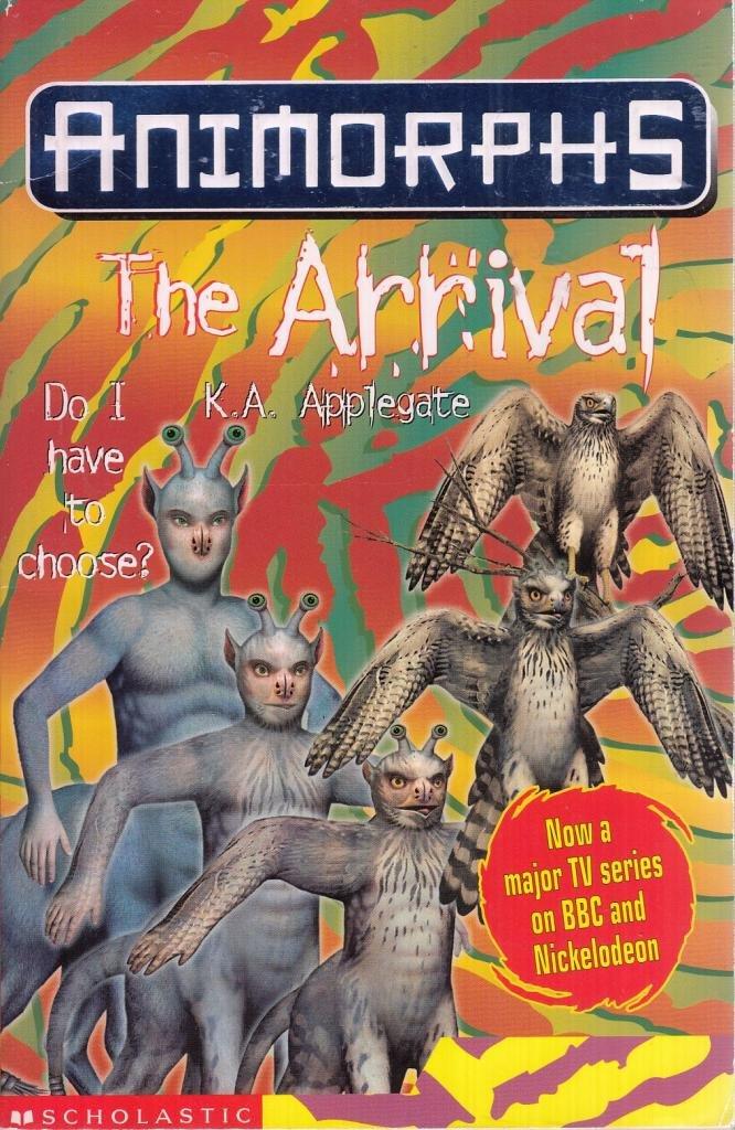 The Arrival (Animorphs) PDF