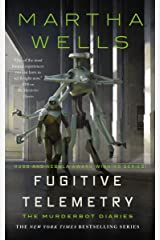 Fugitive Telemetry (The Murderbot Diaries Book 6) Kindle Edition