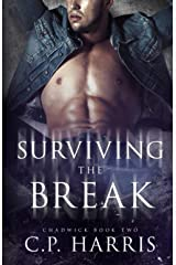 Surviving the Break (Chadwick #2) Paperback