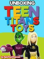 Teen Titans Toys Beast Boy vs Terra by Epic Toy Channel