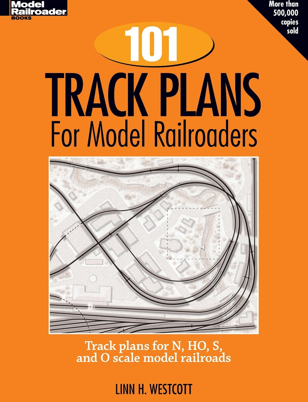 One Hundred And Track Plans For Model Railroaders Fashion Railroading Electronics That Train Electronic Railroad Handbook No 3 Linn Westcott 9780890245125 Books