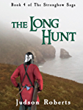 The Long Hunt (The Strongbow Saga Book 4)