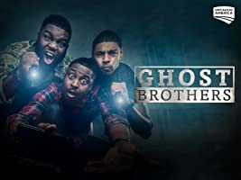 Ghost Brothers Season 1