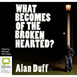 What Becomes of the Broken Hearted?: 2 (Once Were Warriors Trilogy)