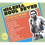 NIGERIA SOUL FEVER - Afro Funk, Disco And Boogie: West African Disco Mayhem!