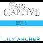 Fae's Captive Book 5