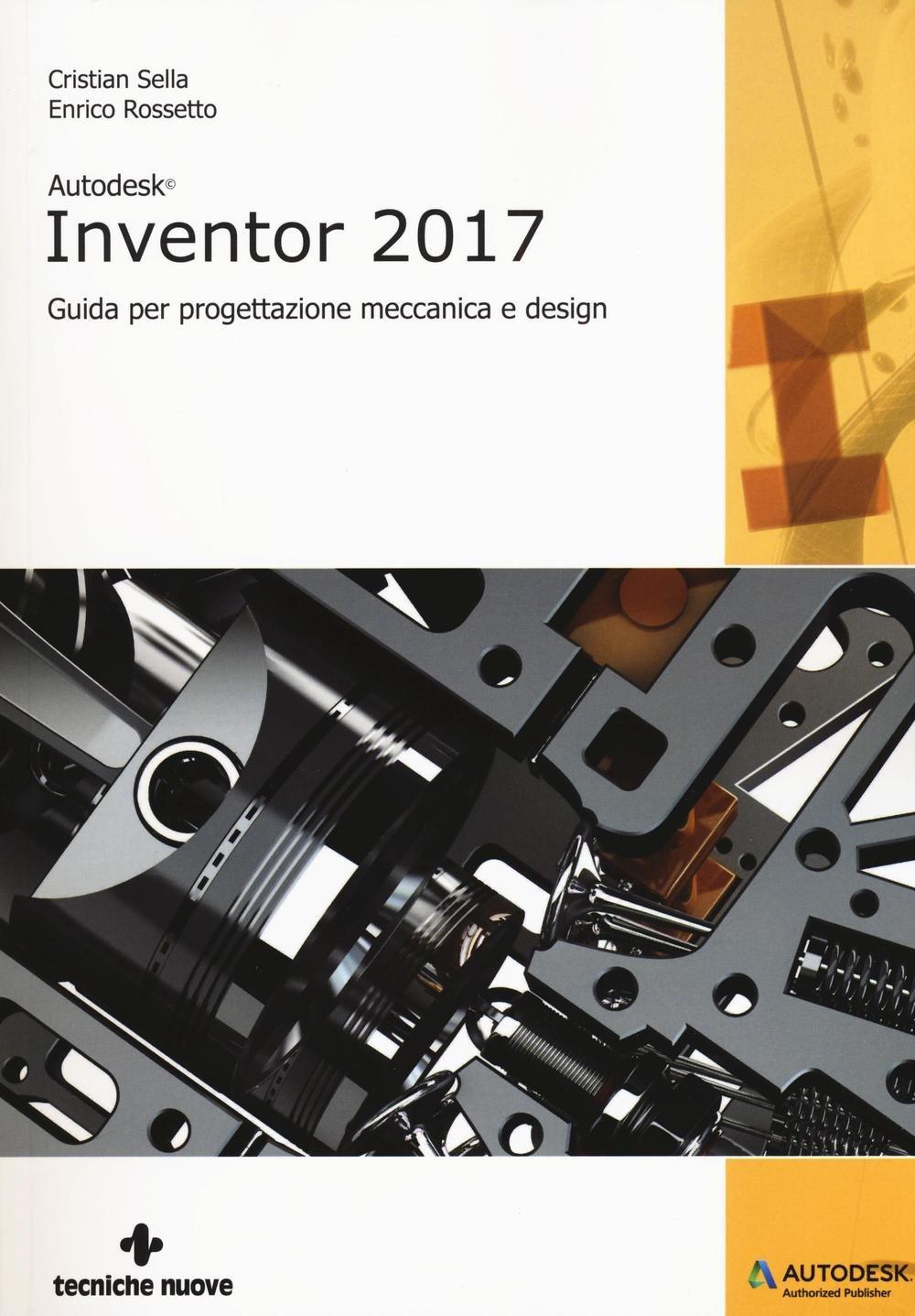 Amazon it: Autodesk Inventor professional 2017  Guida per