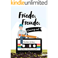 Friede, Freude, Coming-out: Eine Kindheit in den 80ern. Eine Jugend in den 90ern. Und ein Coming-out. (German Edition) book cover