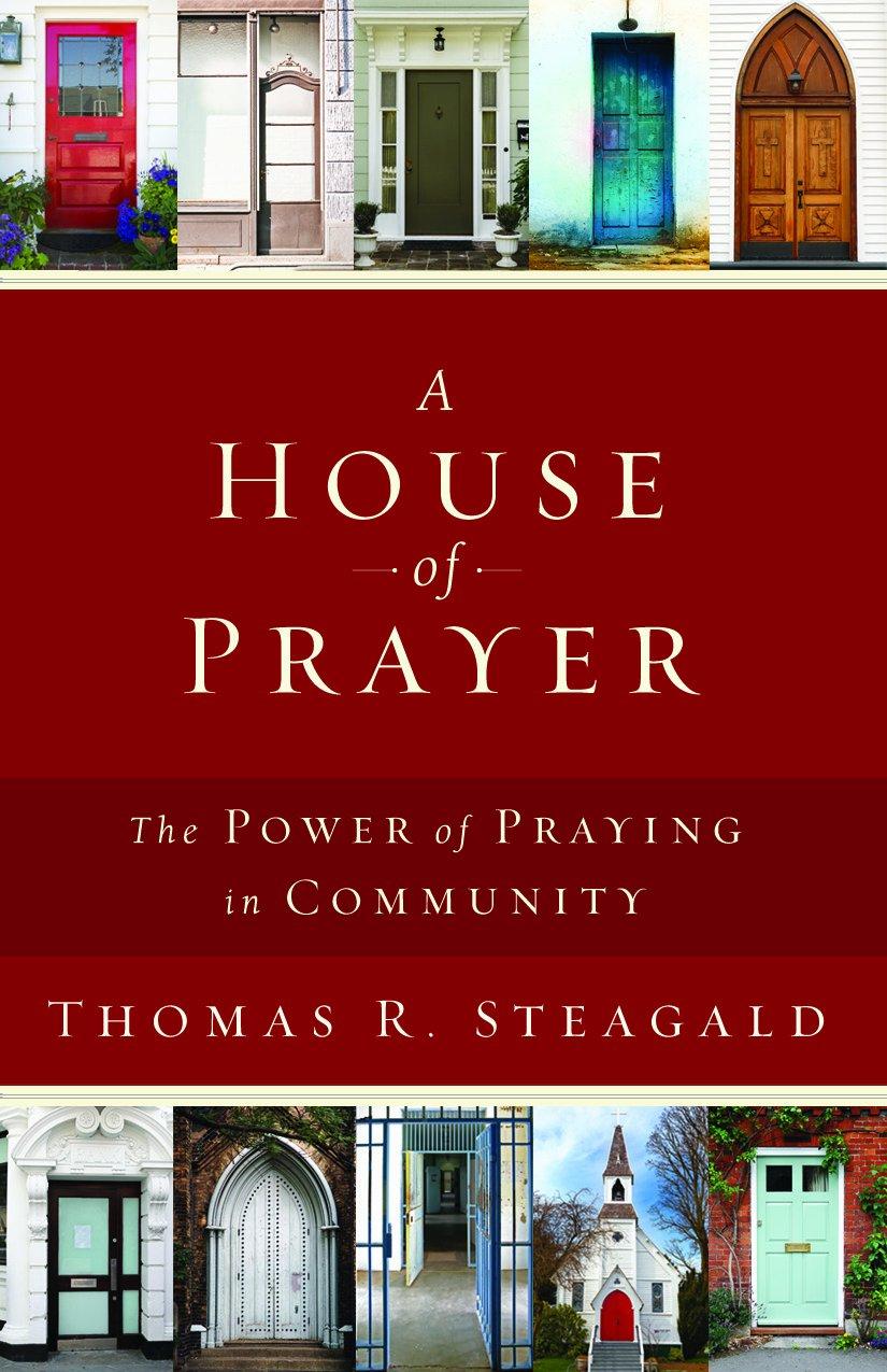 A House of Prayer: The Power of Praying in Community pdf epub