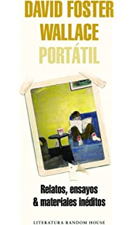 David Foster Wallace Portatil / Portable David Foster Wallace (Spanish Edition)