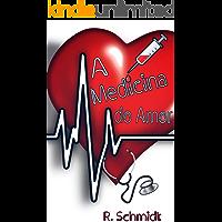 A Medicina do Amor