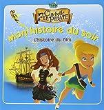 Clochette et la fée pirate : L'histoire du film