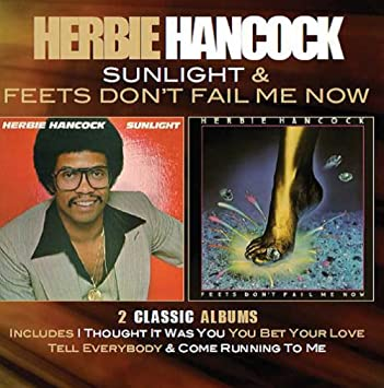 1c4d629be669 Herbie Hancock - Sunlight   Feets Don T Fail Me Now  Deluxe Edition ...