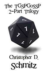 The TGSPGoSSP 2-Part Trilogy Kindle Edition