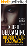 Blessed are the Peacemakers (Gabriella Giovanni Mysteries Book 5)