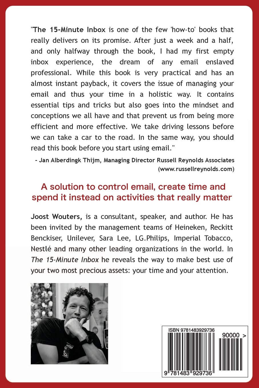 The 15-Minute Inbox: Control Email. Create Time. Lead Your Business.: Amazon.es: Joost Wouters: Libros en idiomas extranjeros