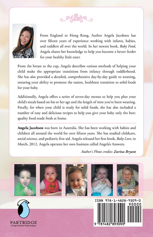 Baby food angela jacobsens ez recipes with a day by day week by baby food angela jacobsens ez recipes with a day by day week by week guide to weaning angela jacobsen 9781482893090 amazon books forumfinder Choice Image