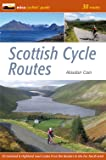 Scottish Cycle Routes: 30 Lowland & Highland Road Routes
