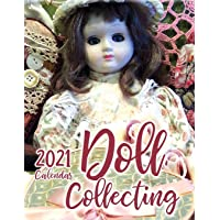 Doll Collecting 2021 Wall Calendar