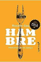 Hambre: Memorias de mi cuerpo (Ensayo) (Spanish Edition) Kindle Edition